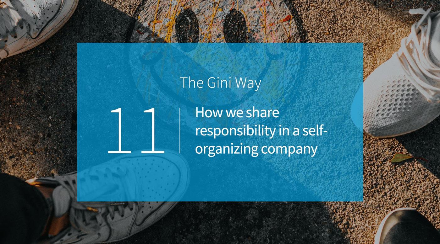 Wie wir die Verantwortung in einer selbstorganisierten Organisation teilen